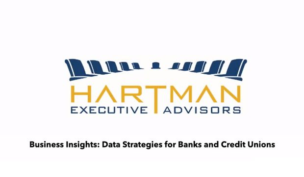 Business Insights: Data Strategies for Banks and Credit Unions